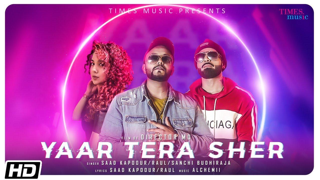 Yaar Tera Sher Lyrics - Saad Kapoour | Raul, Sanchi Budhiraja, Rumneek Rayit