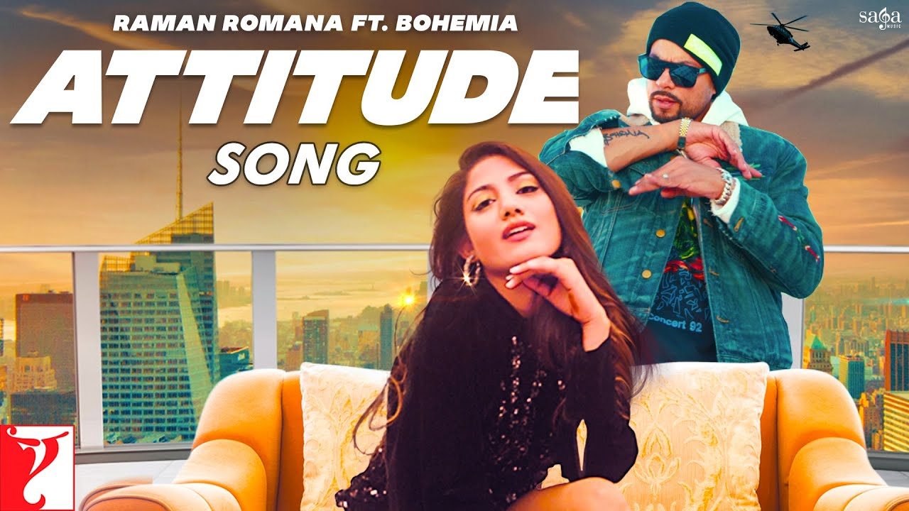 Attitude Lyrics - Bohemia | Raman Romana
