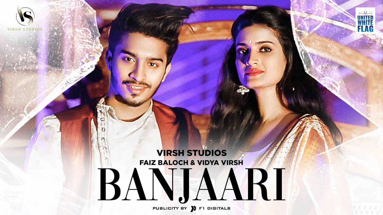 Banjaari Lyrics - Shahzad Ali | Faiz baloch, Vidya Virsh