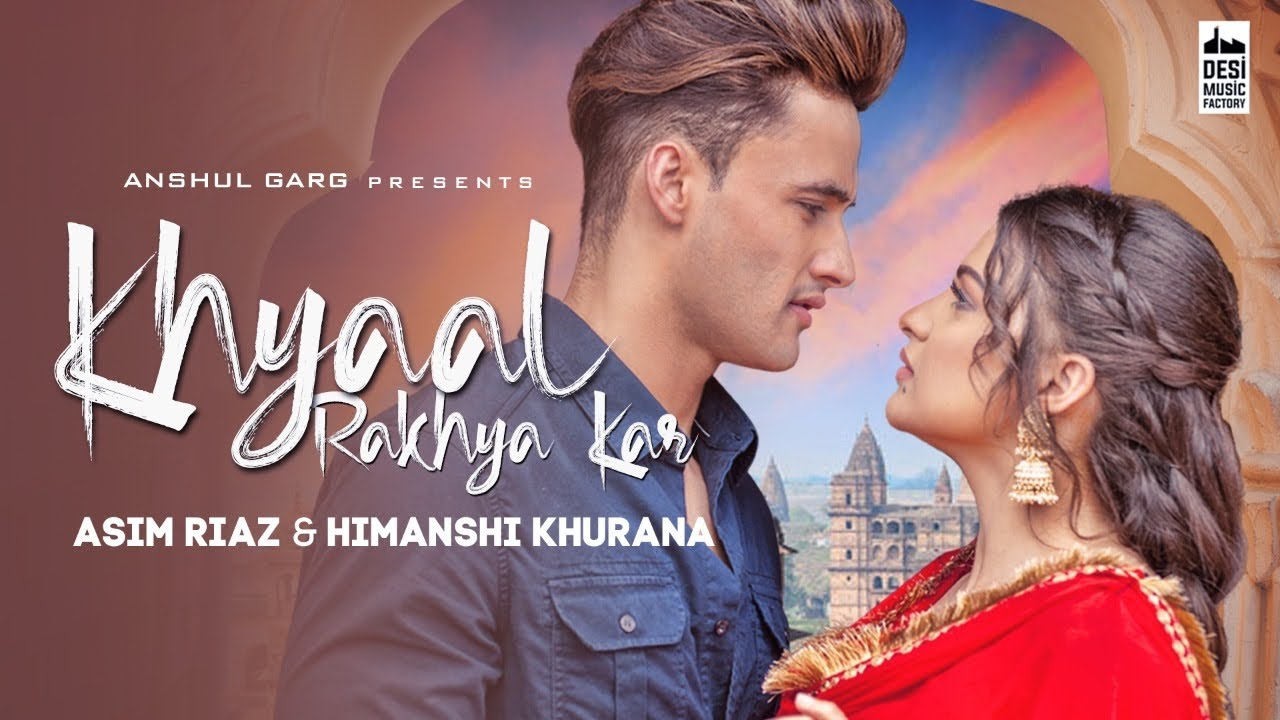 Khyaal Rakhya Kar Lyrics - Preetinder | Asim Riaz, Himanshi Khurana