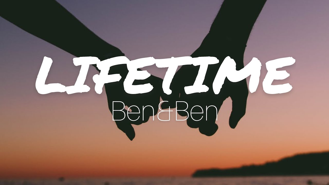 Lifetime Lyrics - Ben&Ben