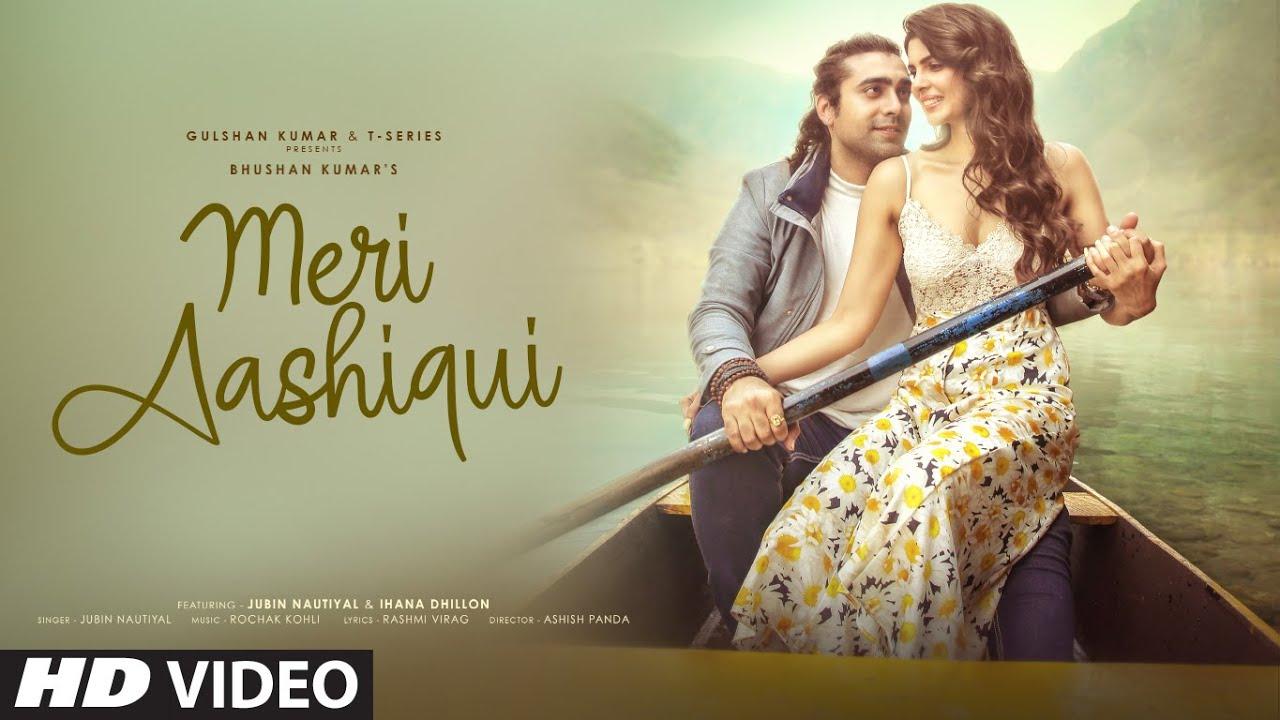 Meri Aashiqui Lyrics - Jubin Nautiyal | Ihana Dhillon