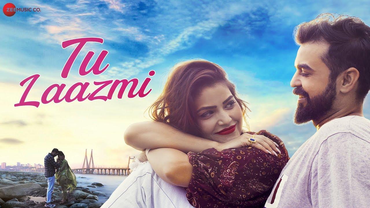 Tu Laazmi Lyrics - Shahid Mallya | Ankita Bhatt, Nikhil Chaudhary