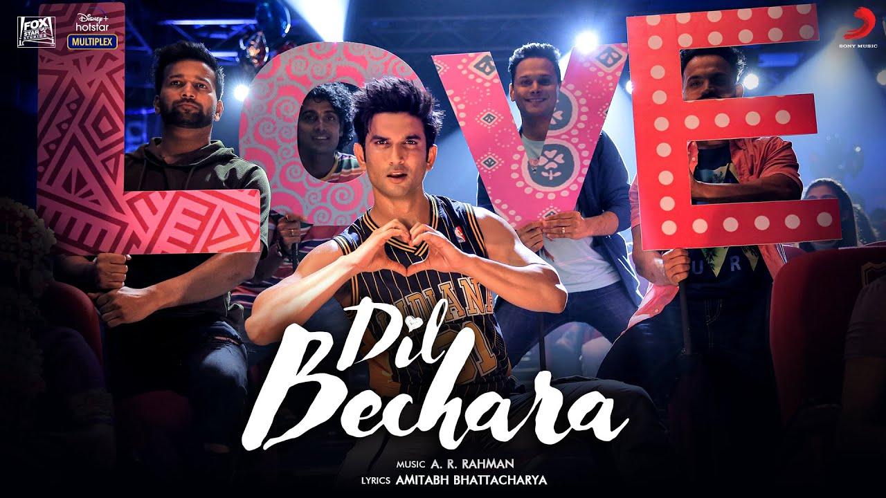 Dil Bechara Lyrics - Dil Bechara | A R Rahman, Sushant Singh Rajput, Sanjana Sanghi
