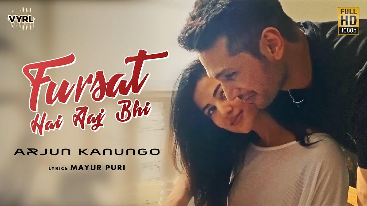 Fursat Hain Aaj bhi Lyrics - Arjun Kanungo | Sonal Chauhan