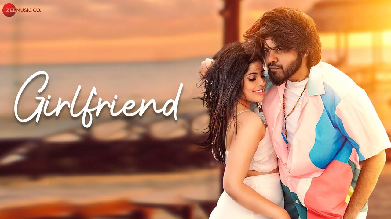 Girlfriend Lyrics - Piyush Ambhore   Sehnoor