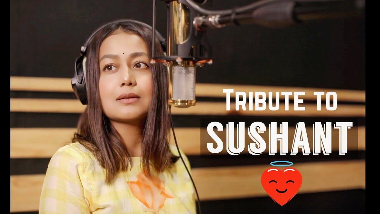 Tribute to Sushant Singh Rajput Lyrics - Neha Kakkar