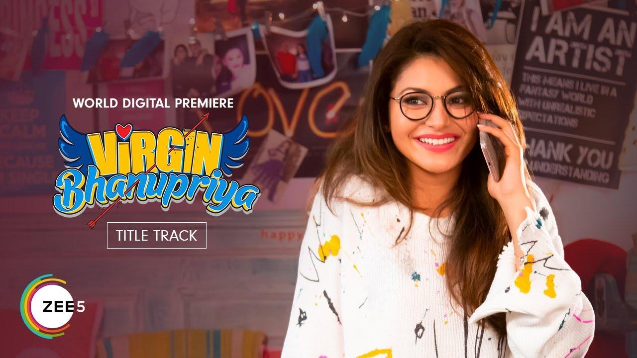 Virgin Bhanupriya Title Track Lyrics - Virgin Bhanupriya | Dev Negi, Urvashi Rautela, Gautam Gulati
