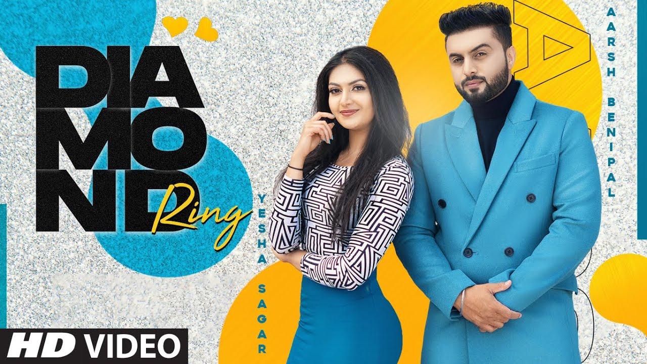 Diamond Ring Lyrics - Aarsh Benipal | Yesha Sagar