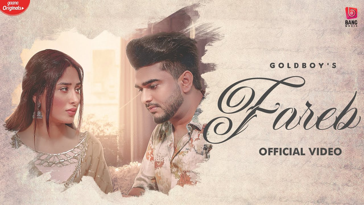 Fareb Lyrics - Goldboy   Mahira Sharma, Jaskaran Riar