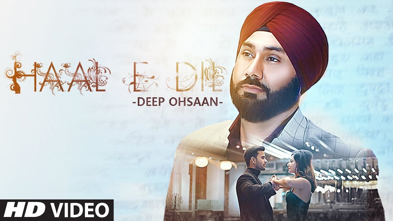 Haal E Dil Lyrics - Deep Ohsaan | Lovee Sandhu, Abhinav Chakshu