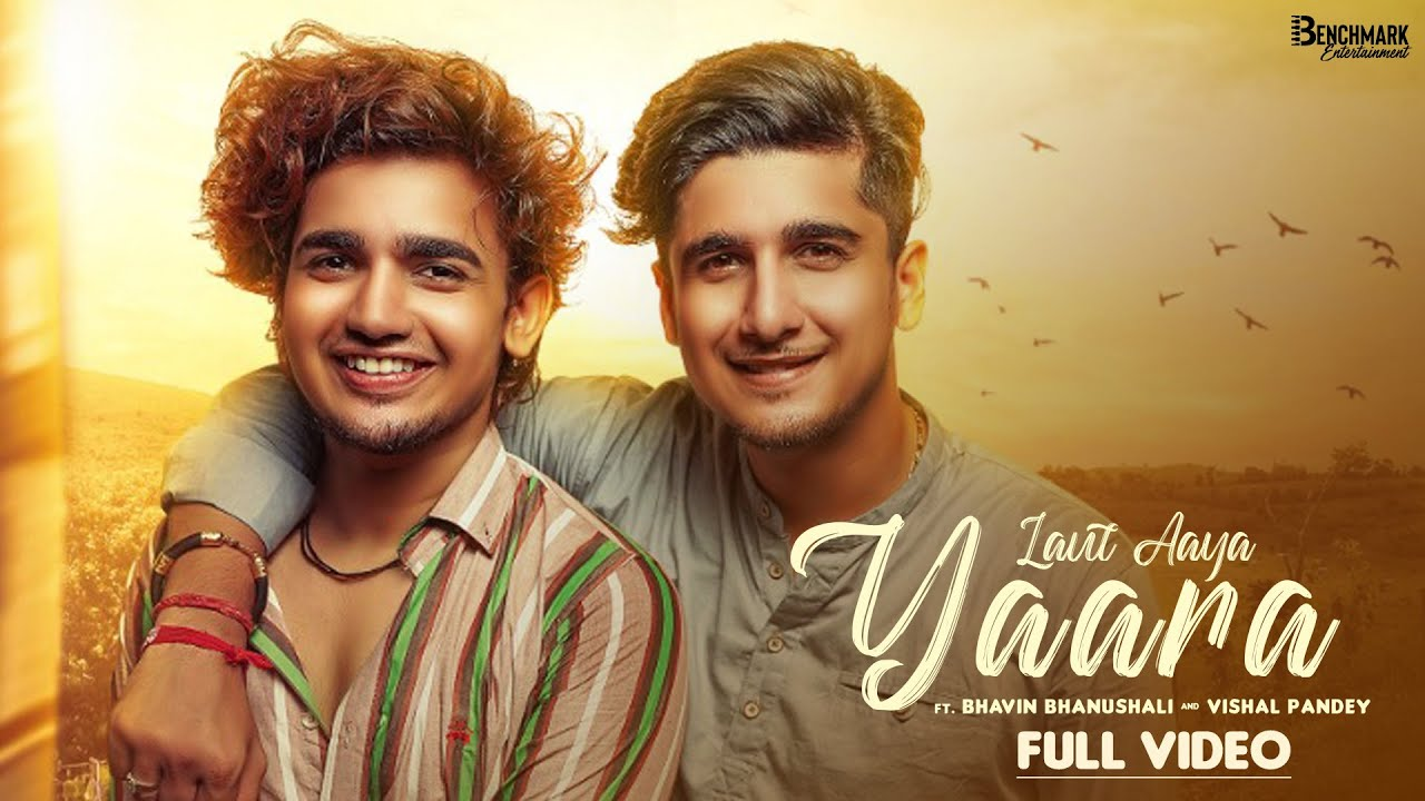Laut aaya Yaara Lyrics - Suraj Chauhan   Bhavin Bhanushali, Vishal Pandey