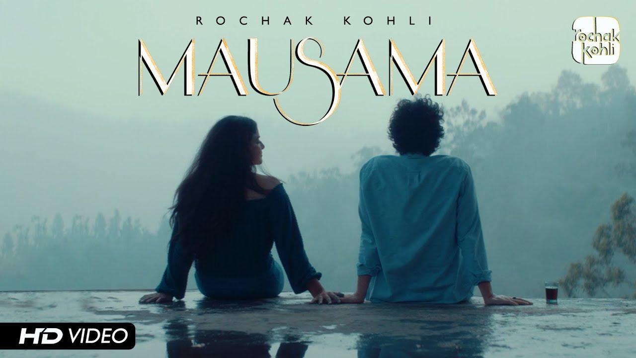 Mausama Lyrics - Rochak Kohli | Wamiqa Gabbi, Priyanshu Painyuli