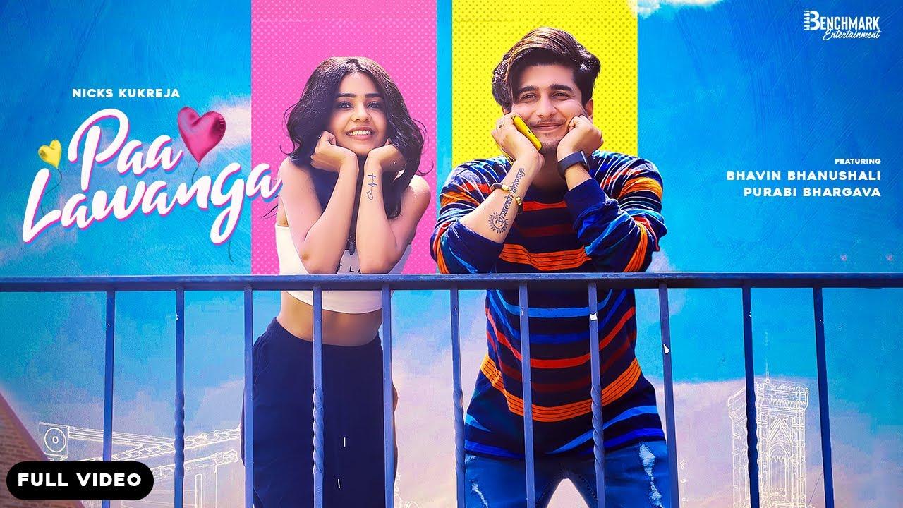 Paa Lawanga Lyrics - Nicks Kukreja | Bhavin Bhanushali, Purabi Bhargava
