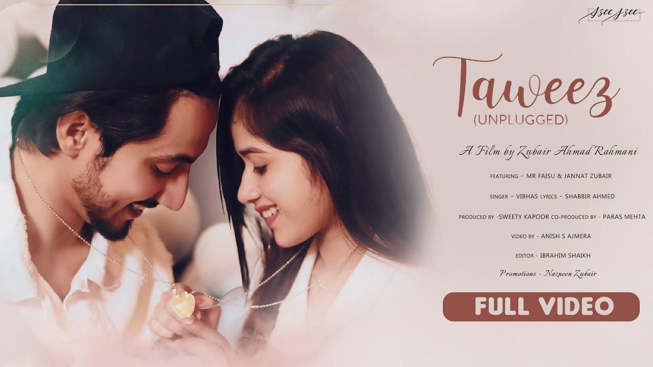 Taweez unplugged Lyrics - Vibhas | Mr faisu, Jannat zubair, Ayaan Zubair