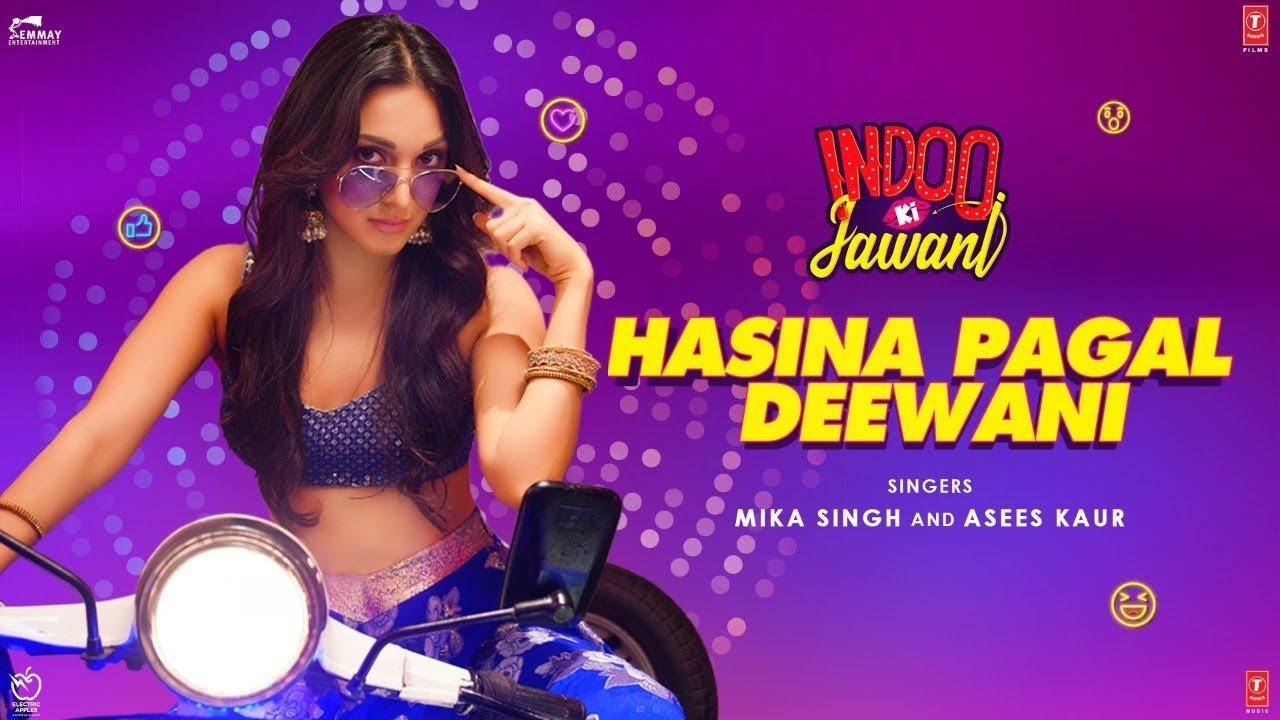 Hasina Pagal Deewani Lyrics - Indoo Ki Jawani | Mika Singh, Asees Kaur, Kiara Advani, Aditya Seal
