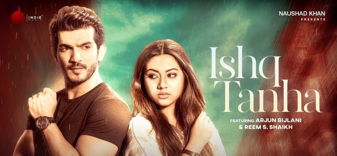 Ishq Tanha Lyrics - Siddharth Bhavsar | Arjun Bijlani, Reema Shaikh