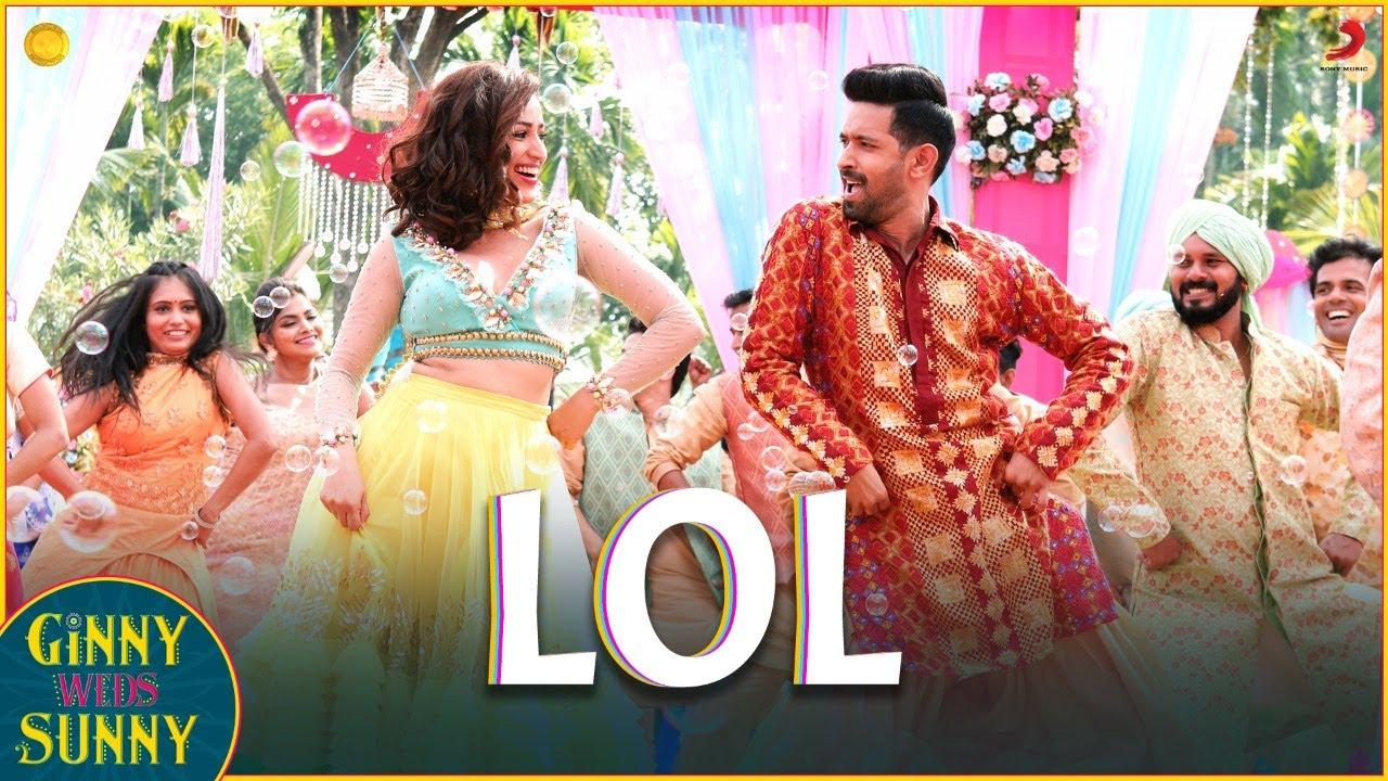 LOL Lyrics - Ginny Weds Sunny | Payal Dev, Dev Negi, Yami Gautam, Vikrant Massey