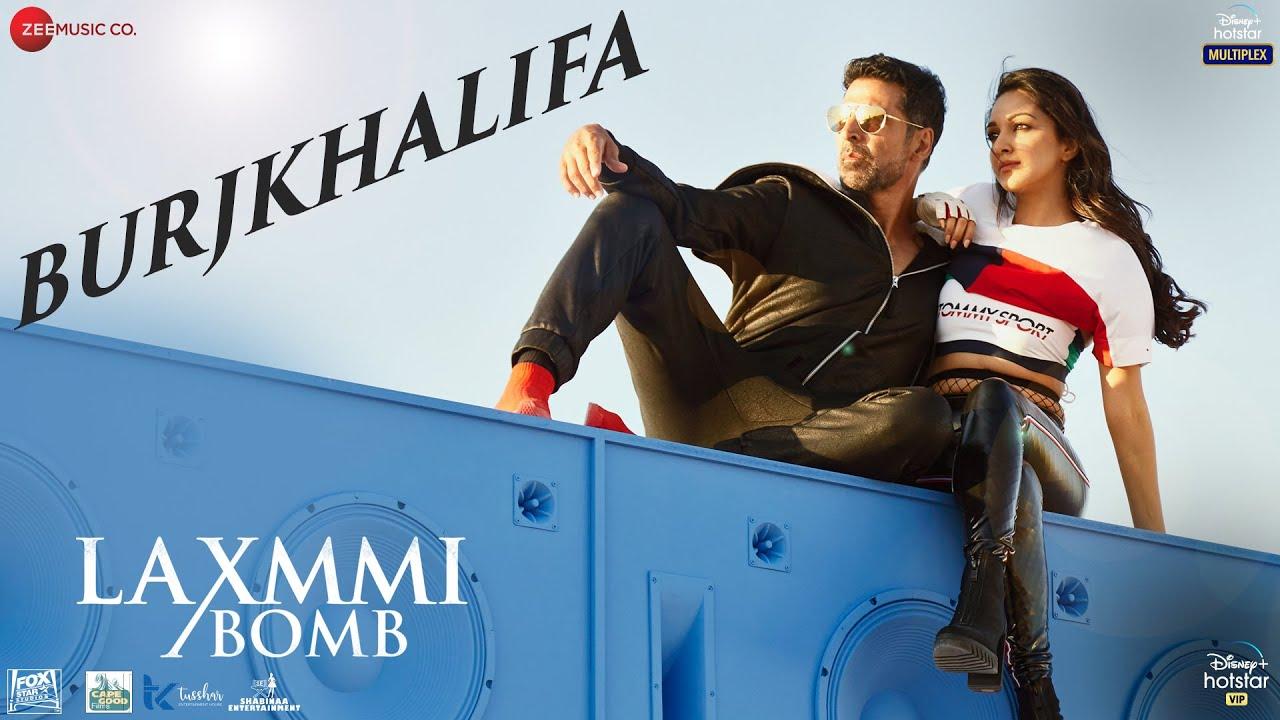 Burjkhalifa Lyrics - Laxmmi Bomb | Nikhita Gandhi, Shashi, Dj Khushi, Akshay Kumar, Kiara Advani