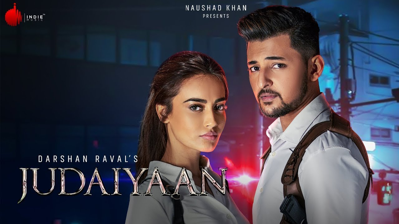 Judaiyaan Lyrics - Darshan Raval | Shreya Ghoshal