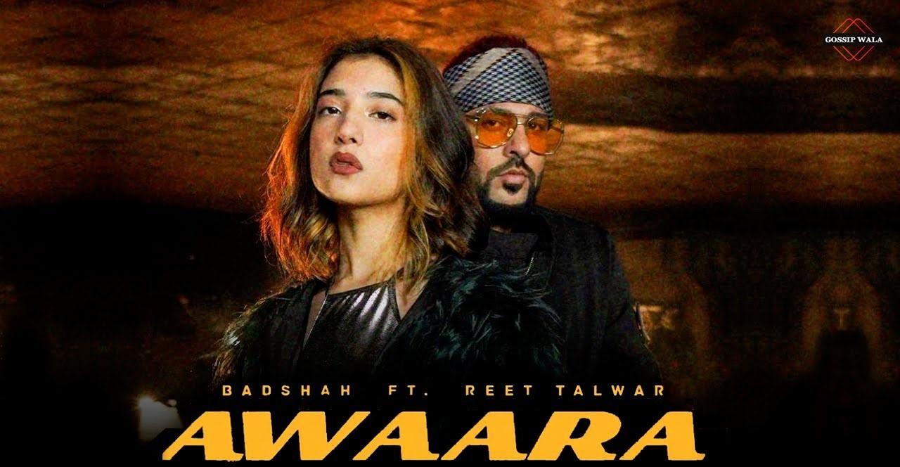 Awaara Lyrics - Badshah | Reet Talwar