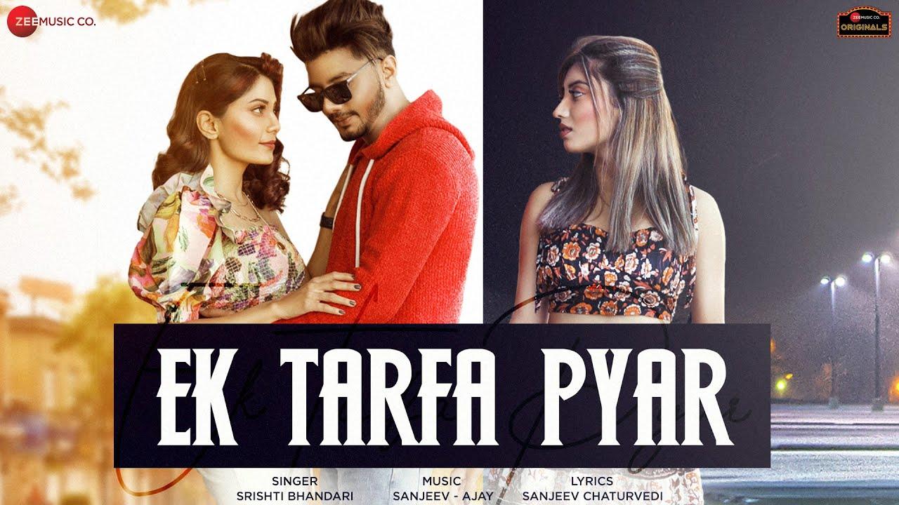 Ek Tarfa Pyar Lyrics - Srishti Bhandari | Aamir Arab, Somya Daundkar