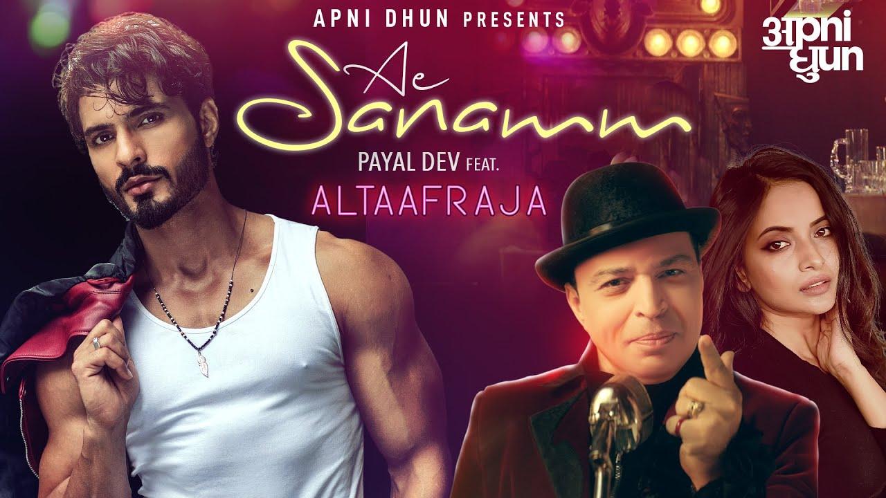 Ae sanamm Lyrics - Payal Dev | Altaaf Raja
