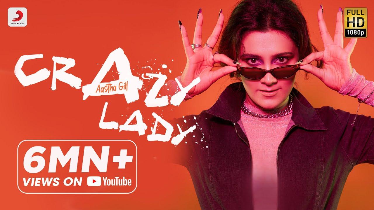 Crazy Lady Lyrics - Aastha Gill | Charan, Kanika