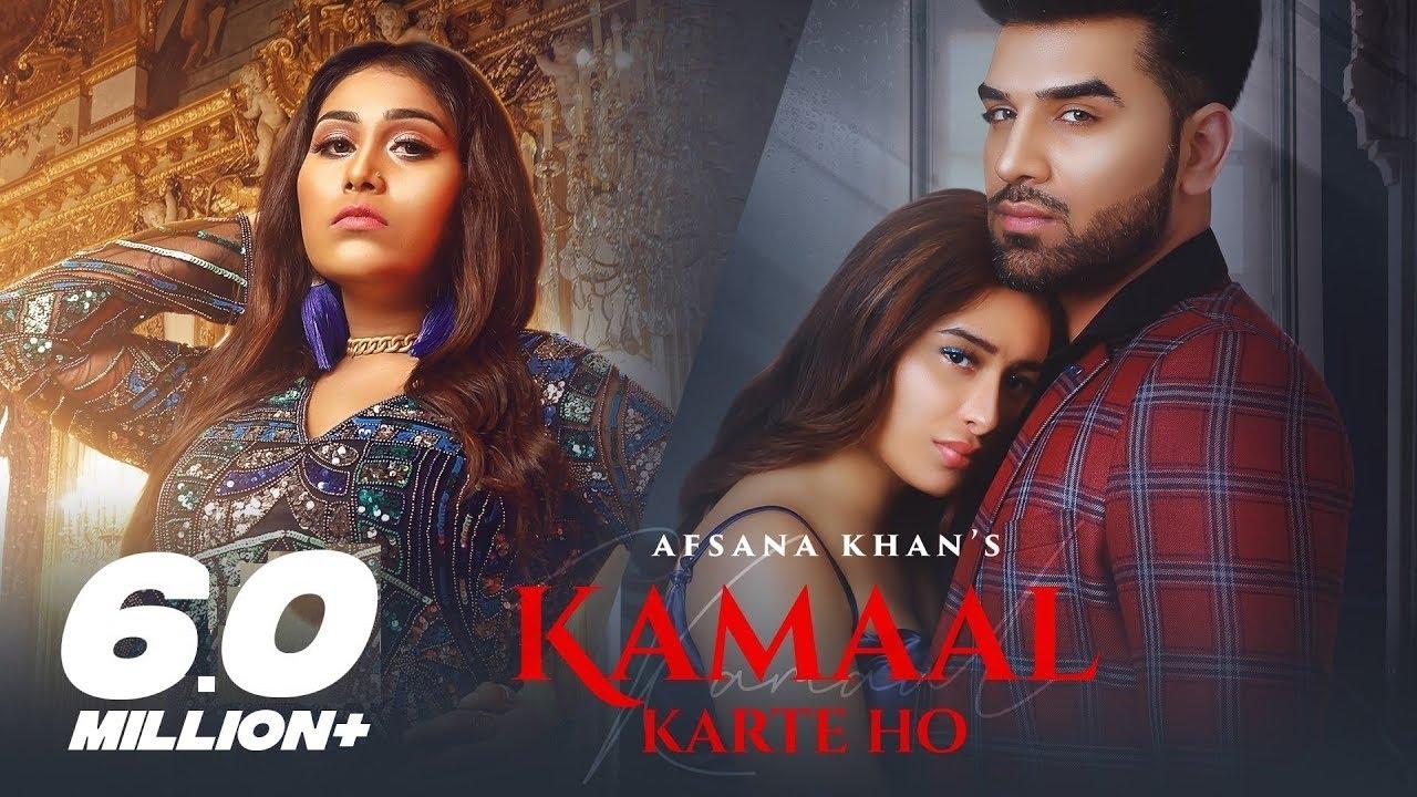 Kamaal Karte Ho Lyrics - Afsana Khan | Paras Chhabra, Mahira Sharma