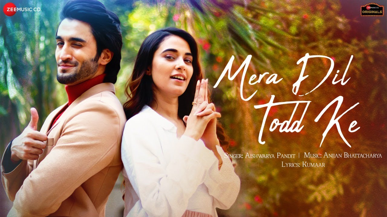 Mera Dil Todd Ke Lyrics - Aishwarya Pandit | Nawab Faizii, Stefy Patel