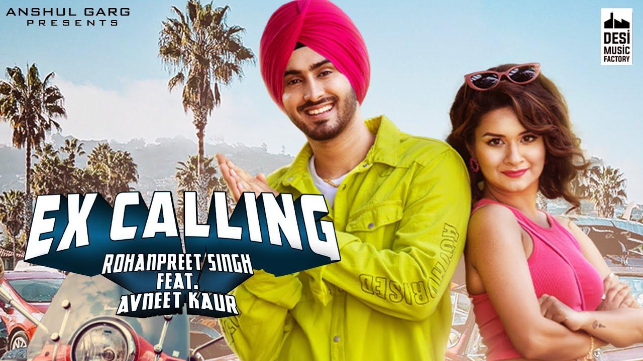 Ex Calling Lyrics - Neha Kakkar | Rohanpreet Singh, Avneet Kaur, Adil Khan