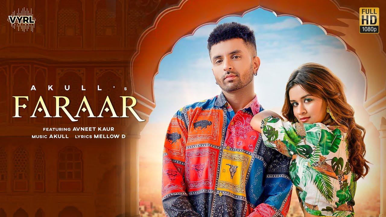 Faraar Lyrics - Akull | Avneet Kaur