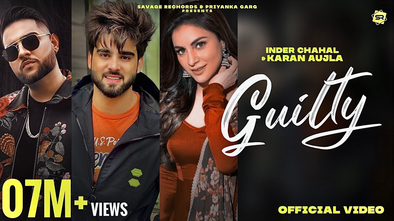 Guilty Lyrics - Inder Chahal | Karan Aujla, Shraddha Arya