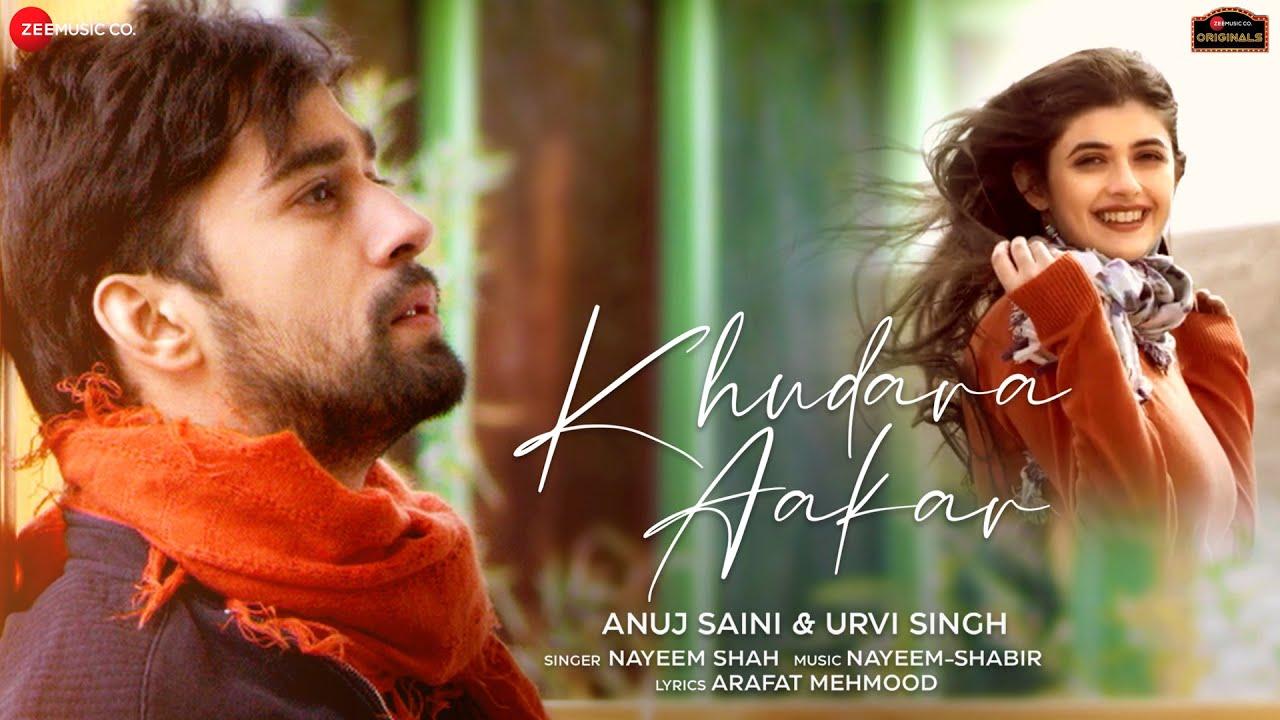 Khudara Aakar Lyrics - Nayeem Shah | Anuj Saini, Urvi Singh