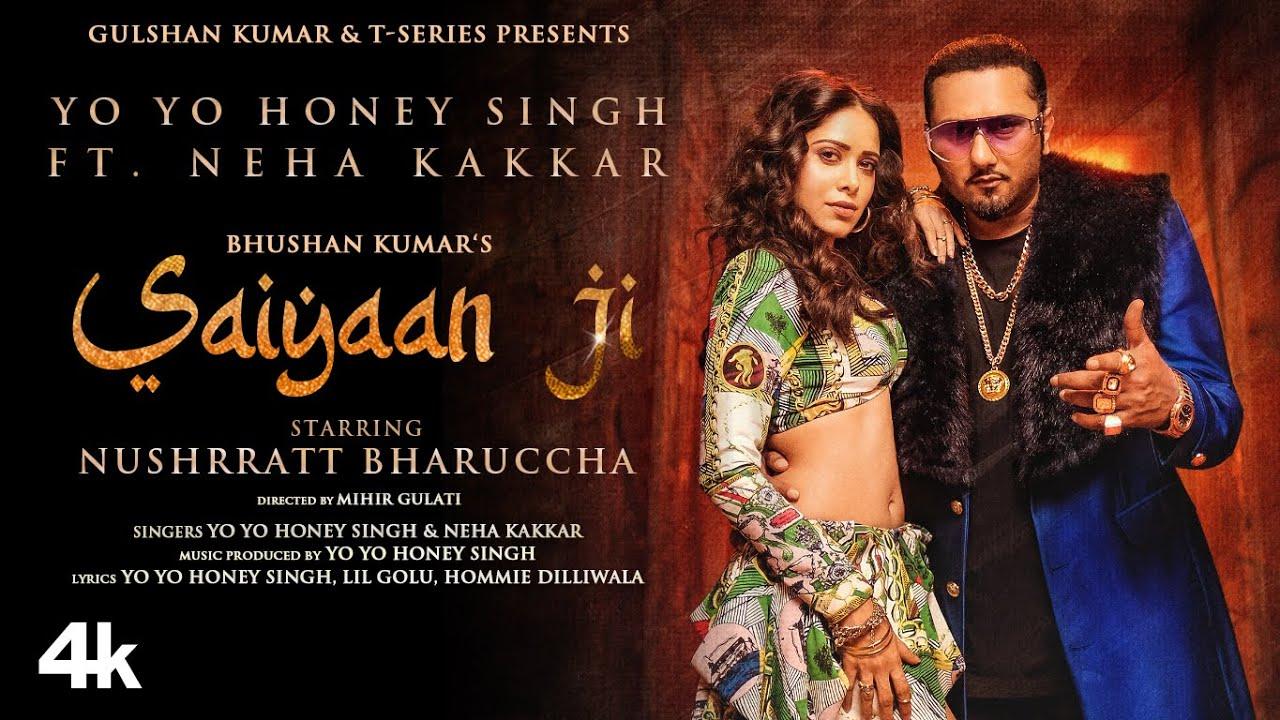 Saiyaan Ji Lyrics - Yo Yo Honey Singh | Neha Kakkar, Nushrratt Bharuccha