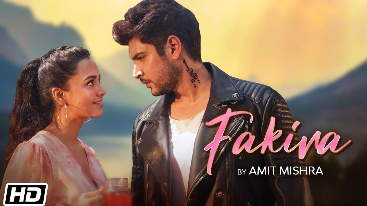 Fakira Lyrics - Amit Mishra | Shivin Narang, Tejasswi Prakash