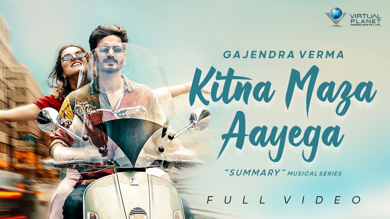 Kitna Maza Aayega Lyrics - Gajendra Verma | Manasi Moghe