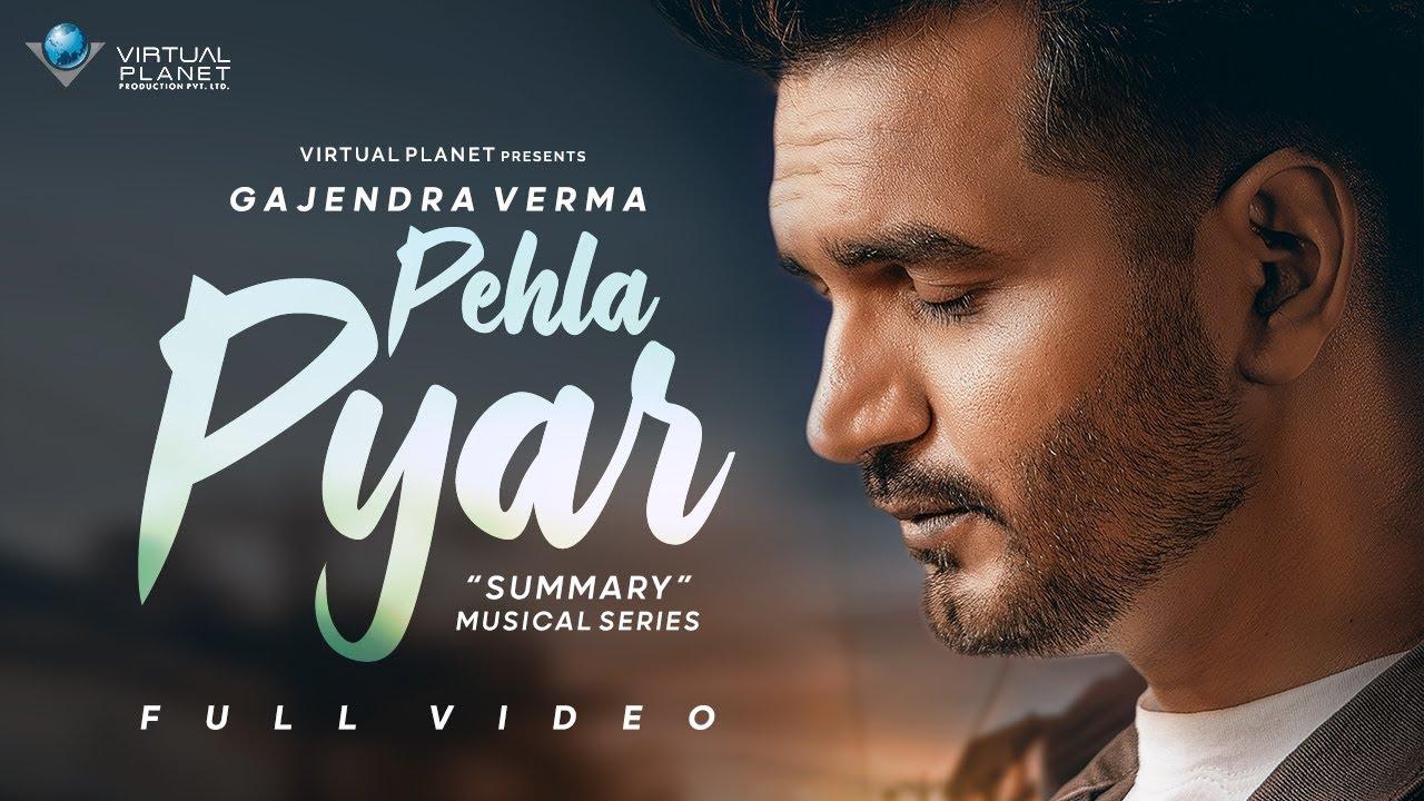 Pehla Pyar Lyrics - Gajendra Verma | Manasi Moghe