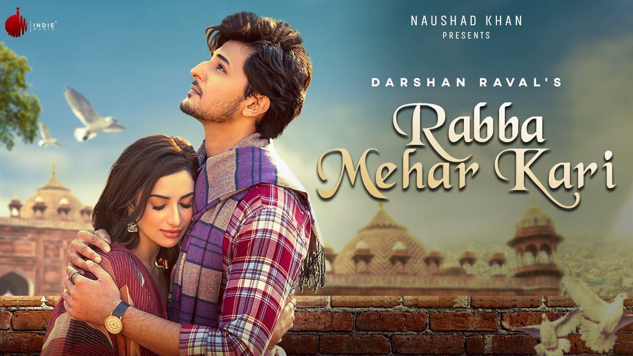 Rabba Mehar Kari Lyrics - Darshan Raval | Diksha Singh