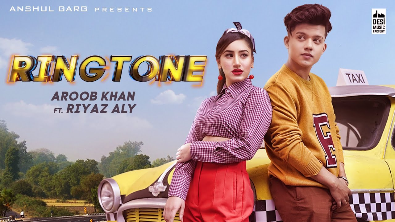 Ringtone Lyrics - Aroob Khan | Riyaz Aly