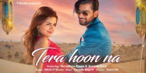 Tera Hoon Na Lyrics - Nikhil D'Souza | Arradhya Maan, Avneet Kaur
