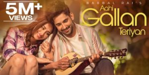 Aahi Gallan Teriyan Lyrics - Babbal Rai | Mahira Sharma