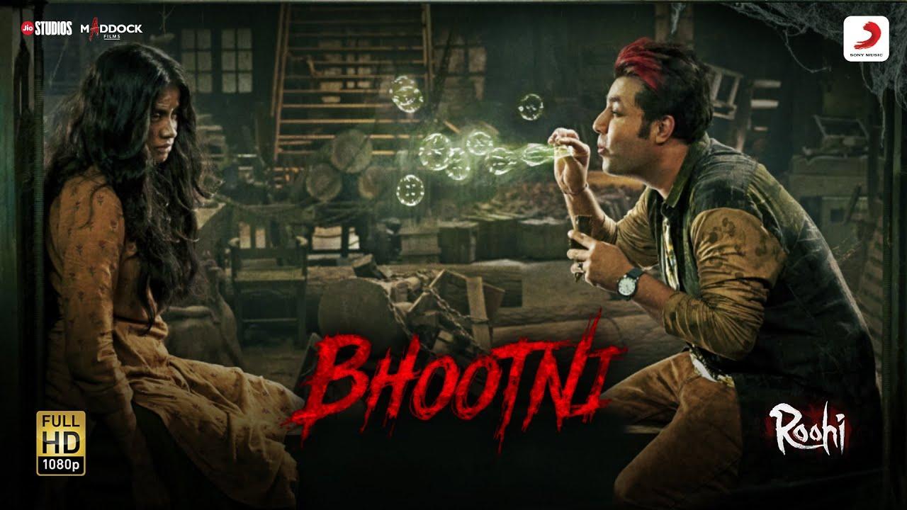 Bhootni Lyrics - Roohi | Mika Singh, Janhvi Kapoor, Rajkummar Rao
