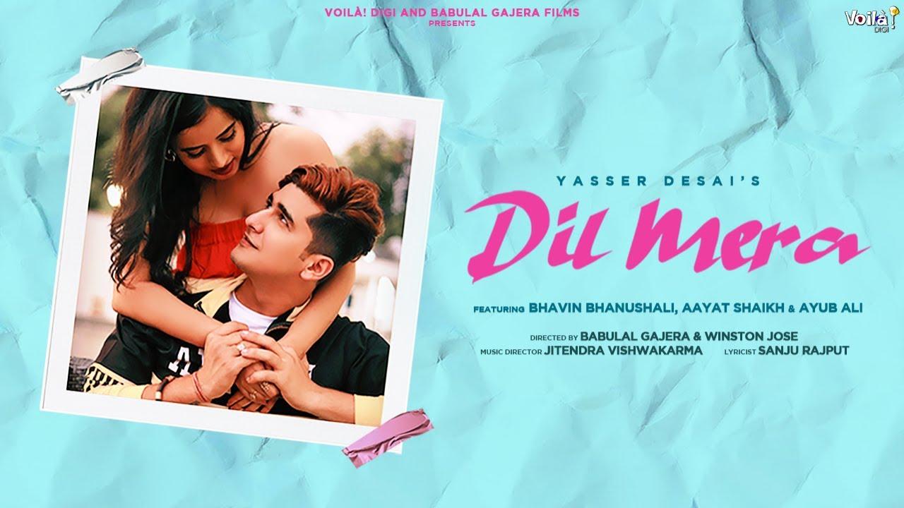 Dil Mera Lyrics - Yasser Desai | Bhavin Bhanushali, Aayat Shaikh, Ayub Ali