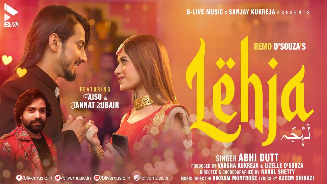 Lehja Lyrics - Abhi Dutt | Faisu, Jannat Zubair Rahmani