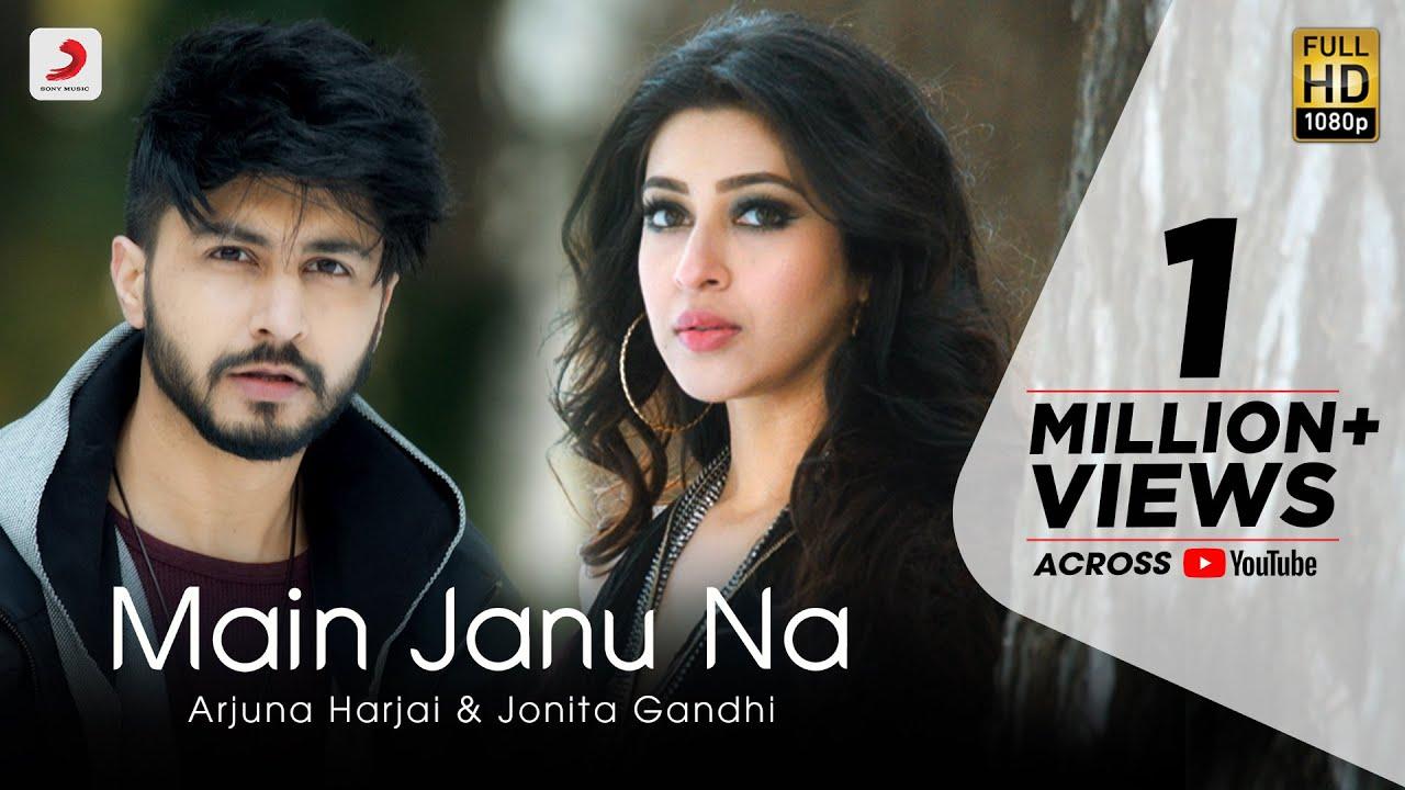 Main Janu Na Lyrics - Jonita Gandhi | Sonarika Bhadoria, Arjuna Harjai