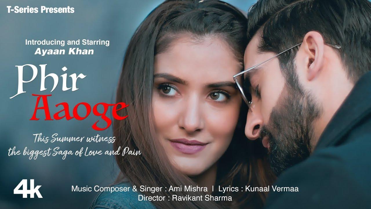 Phir Aaoge Lyrics - Ami Mishra | Ayaan Khan