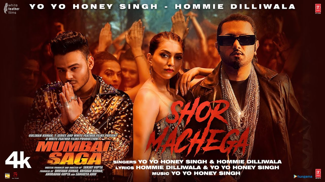 Shor Machega Lyrics - Mumbai Saga | Yo Yo Honey Singh, Hommie Dilliwala