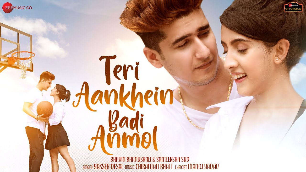 Teri Aankhein Badi Anmol Lyrics - Yasser Desai | Bhavin Bhanushali, Sameeksha Sud