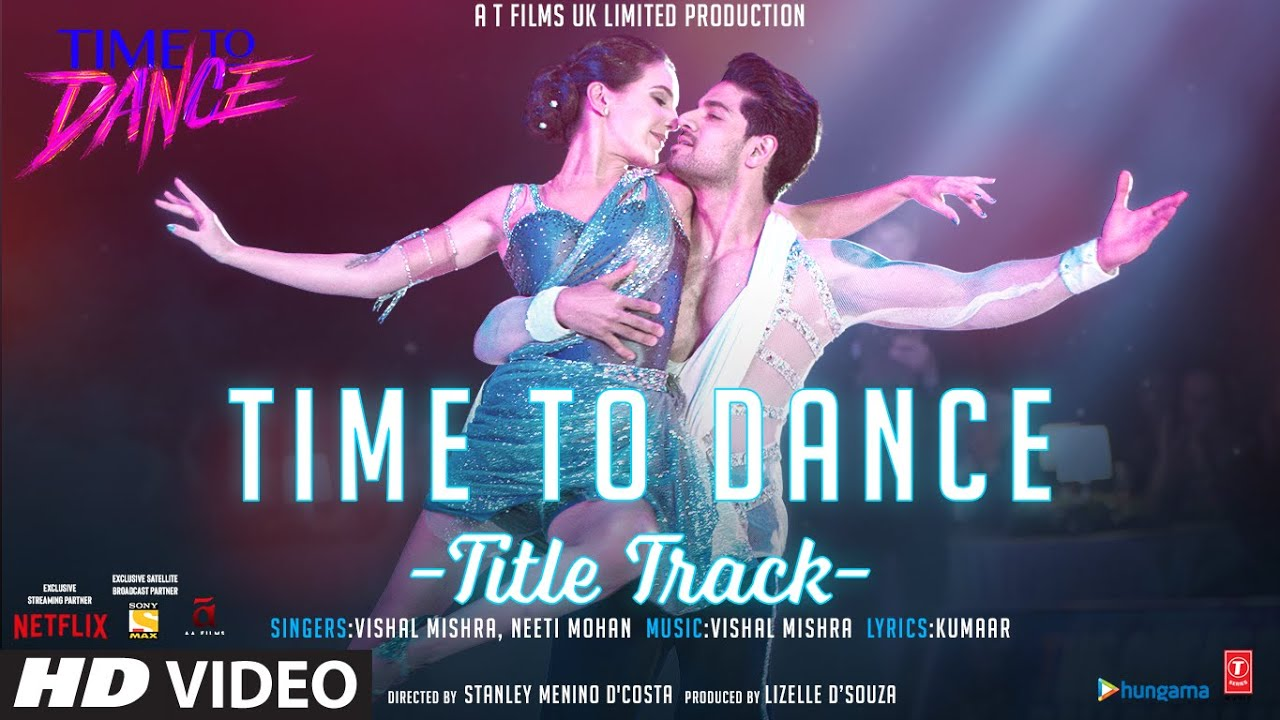 Time To Dance-Tittle Lyrics - Time To Dance | Vishal Mishra, Neeti Mohan